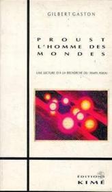 Proust l'homme des mondes - Couverture - Format classique