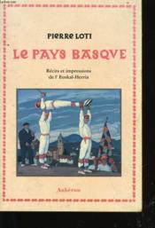 Le pays basque ; récits et impressions de l'euskal-herria - Couverture - Format classique