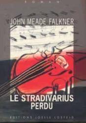 Le stradivarius perdu - Couverture - Format classique