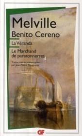 Benito Cereno ; la vérranda ; le marchand de paratonnerres - Couverture - Format classique