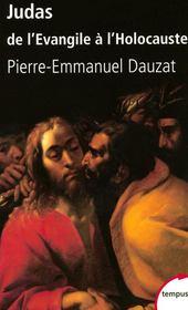 Judas ; de l'Evangile à l'Holocauste - Couverture - Format classique