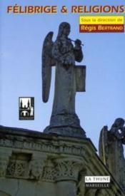Félibrige & religions - Couverture - Format classique