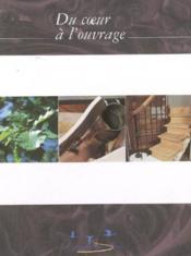 Du coeur à l'ouvrage - Couverture - Format classique