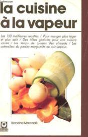 La Cuisine A La Vapeur - Couverture - Format classique