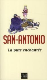 San-Antonio t.108 ; la pute enchantée - Couverture - Format classique