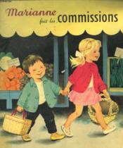 Marianne Et Joel Font Les Commissions. Les Albums Du Pere Castor. - Couverture - Format classique
