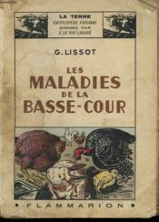 Les Maladies De La Basse-Cour. Collection : La Terre - Couverture - Format classique