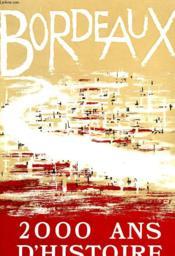 Bordeaux, 2000 Ans D'Histoire, Catalogue - Couverture - Format classique