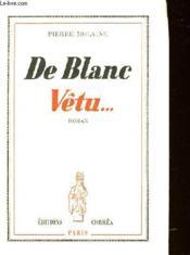 De Blanc Vetu... - Couverture - Format classique