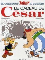 Astérix T.21 ; le cadeau de César - Intérieur - Format classique