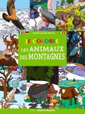JE COLORIE ; les animaux de nos montagnes - Couverture - Format classique
