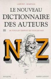 Le nouveau dictionnaire des auteurs t.3 ; de tous les temps et de tous les pays - Couverture - Format classique