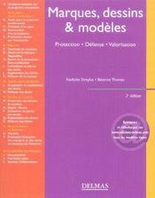 Marques, dessins & modèles ; protection, défense, valorisation (2e edition) - Intérieur - Format classique