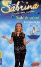 Sabrina t.16 ; drole de sirene - Couverture - Format classique