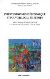 Interventionnisme économique et pouvoir local en Europe - Couverture - Format classique