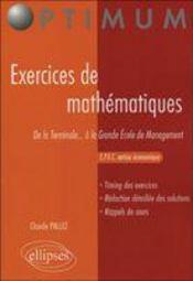 Exercices De Mathematiques De La Terminale A La Grande Ecole De Management Cpec Option Economique - Intérieur - Format classique