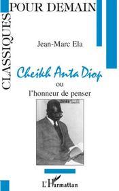 Cheikh Anta Diop ou l'honneur de penser - Intérieur - Format classique