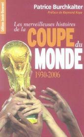 Les merveilleuses histoires de la coupe du monde 1930-2006 - Intérieur - Format classique