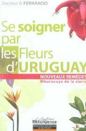Se Soigner Par Les Fleurs D'Uruguay - Intérieur - Format classique