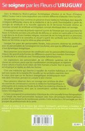 Se Soigner Par Les Fleurs D'Uruguay - 4ème de couverture - Format classique