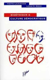 Bioéthique et culture démocratique - Couverture - Format classique