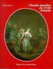Dessins Insolites Du Xviii Sie Francais - Couverture - Format classique