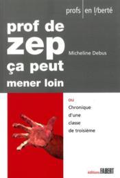 Prof de zep, ça peut mener loin - Couverture - Format classique