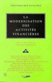 La modernisation des activites financieres (sous la direction de t. bonneau) - Couverture - Format classique
