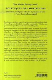 Politiques des multitudes ; démocratie, intelligence collective et puissance de la vie à l'heure du capitalisme cognitif - 4ème de couverture - Format classique