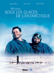 365 jours sous les glaces de l'Antarctique - Couverture - Format classique