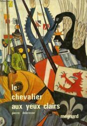Le Chevalier Aux Yeux Clairs - Couverture - Format classique