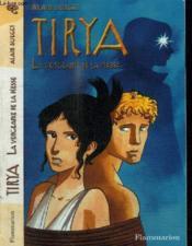 Tirya - t06 - la vengeance de la deesse - Couverture - Format classique