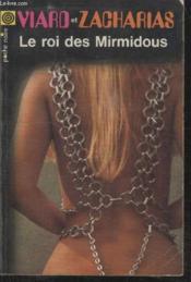 Collection La Poche Noire. N° 107 Le Roi Des Mirmidous. - Couverture - Format classique