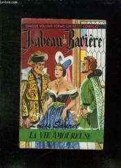 Isabeau De Baviere. - Couverture - Format classique
