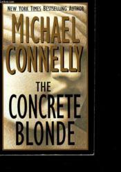The Concrete Blonde. - Couverture - Format classique