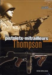 Les pistolets mitrailleurs Thomson - Couverture - Format classique