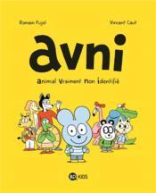 Avni T.1 ; animal vraiment non identifié - Couverture - Format classique