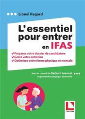 L'essentiel pour entrer en IFAS ; préparez votre dossier de candidature (édition 2021) - Couverture - Format classique