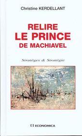 Relire Le Prince De Machiavel - Intérieur - Format classique