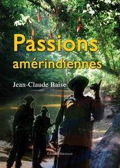 Passions amérindiennes - Intérieur - Format classique