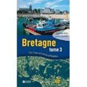 Bretagne t.3 ; de Concarneau à Nantes - Couverture - Format classique