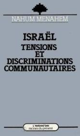 Israël ; tensions et discriminations communautaires - Couverture - Format classique