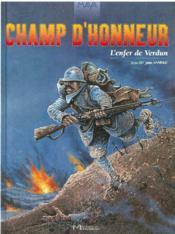 Champ d'honneur ; l'enfer de Verdum - Couverture - Format classique