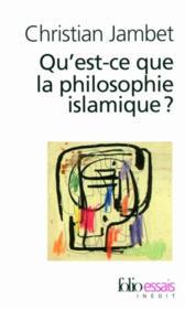 Qu'est-ce que la philosophie islamique ? - Couverture - Format classique