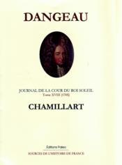 Journal de la cour du roi soleil t.18 ; Chamillart - Couverture - Format classique