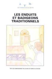 Les enduits et badigeons traditionnels - Couverture - Format classique