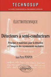 Détecteurs à semi-conducteurs ; principes et matériaux pour la détection et imagerie - Intérieur - Format classique