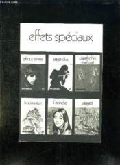 Effets Speciaux . - Couverture - Format classique