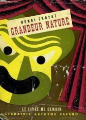 Grandeur Nature. Le Livre De Demain N° 9. - Couverture - Format classique
