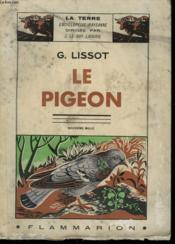 Le Pigeon. Collection : La Terre - Couverture - Format classique